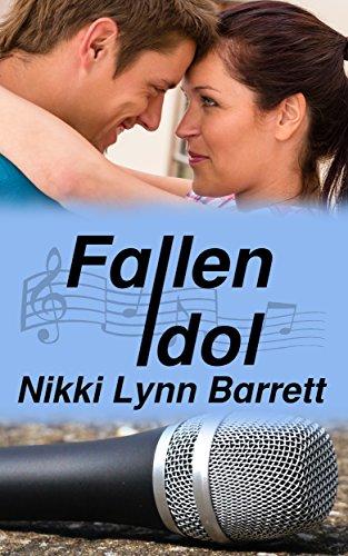 Fallen Idol (Love and Music in Texas Book 4)