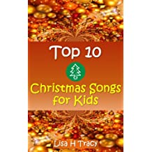 Top 10 Christmas Songs for Kids