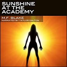 Sunshine at the Academy: Sunshine Series, Book 1 Audiobook by MF Blake Narrated by Taylor Dalton