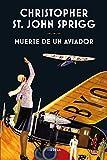 Muerte de un aviador (Libros del Tiempo nº 336) (Spanish Edition)