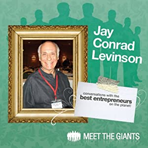 Jay Conrad Levinson - How Passion Drives the World's #1 Guerilla Marketer Speech