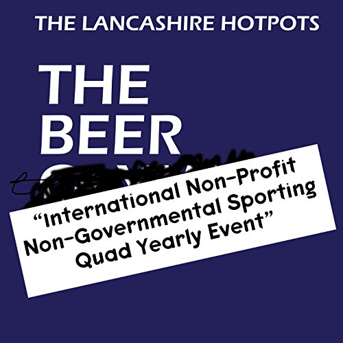 The Beer International Non-Profit, Non-Governmental Sporting Quad Yearly Event EP