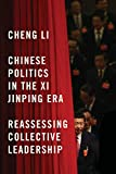 img - for Chinese Politics in the Xi Jinping Era: Reassessing Collective Leadership book / textbook / text book