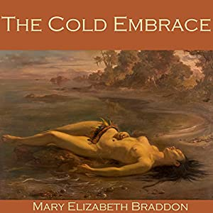 The Cold Embrace Audiobook