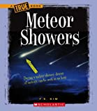 Meteor Showers (True Books: Space (Hardcover))