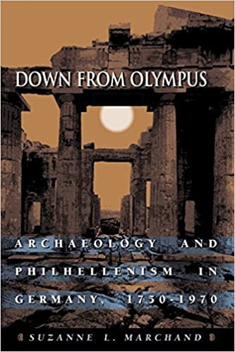 Book Down from Olympus: Archaeology and Philhellenism in Germany, 1750-1970 by Marchand, Suzanne L. (2003)