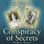 Conspiracy of Secrets   Bobbie Neate
