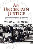 An Uncertain Justice, William Thornbro, 143639435X