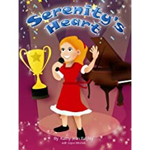 Serenity's Heart (Bedtime Stories for Kids) (Imagination & Dreams) Adventure-Education-Fantasy-Fun-Friendship-Family Time-Childrens