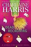 """Dead Reckoning A Sookie Stackhouse Novel (Sookie Stackhouse/True Blood)"" av Charlaine, Editor Harris"