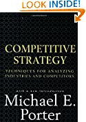 #10: Competitive Strategy: Techniques for Analyzing Industries and Competitors
