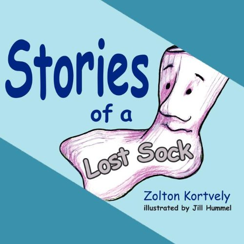 Stories of a lost sock zolton kortvely 9781604940596 amazon stories of a lost sock zolton kortvely 9781604940596 amazon books fandeluxe Image collections