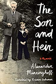 The Son and Heir: A Memoir