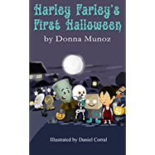 Harley Farley's First Halloween: A Zombie Book (Harley Farley Zombie Books 1)