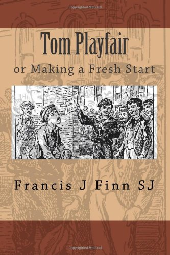 Tom Playfair: or Making a Fresh Start