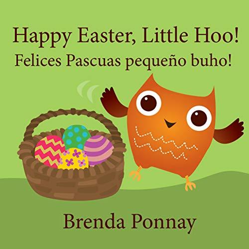 Happy Easter, Little Hoo! / Felices Pascuas pequeño buho! (English Edition)