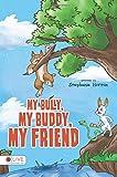 My Bully, My Buddy, My Friend