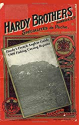 Hardy's French Anglers Guide 1909 Fishing Catalog Reprint