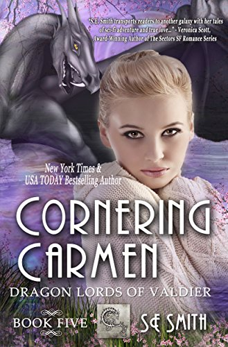 Cornering Carmen: Science Fiction Romance (Dragon Lords of Valdier Book 5)
