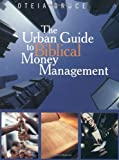 The Urban Guide to Biblical Money Management, Oteia Bruce, 0940955733