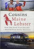 img - for Cousins Maine Lobster: How One Food Truck Became a Multimillion-Dollar Business book / textbook / text book