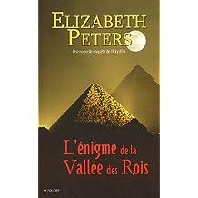 ÉNIGME DE LA VALLÉE DES ROIS (L') : UNE ENQUÊTE DE VICKY BLISS