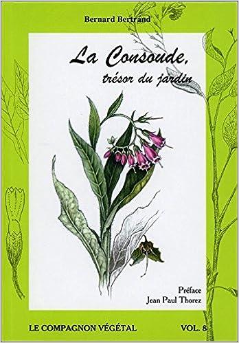 Il livre pdf téléchargement gratuit La Consoude, trésor du jardin - Vol. 8 PDF CHM 291328874X