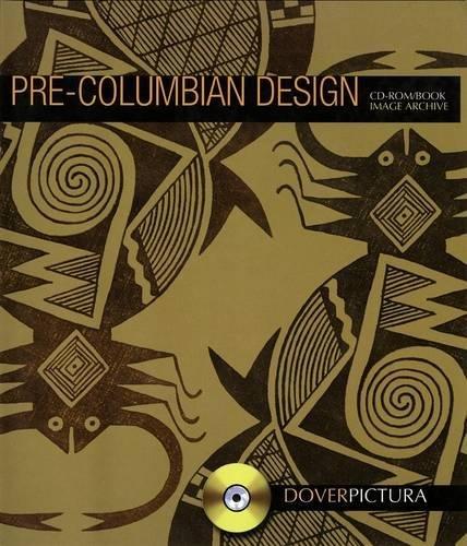 Download Pre-Columbian Design (Dover Pictura Electronic Clip Art) PDF
