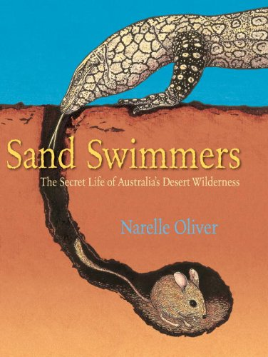 Sand Swimmers: The Secret Life of Australia's Desert - Oliver Peoples Australia