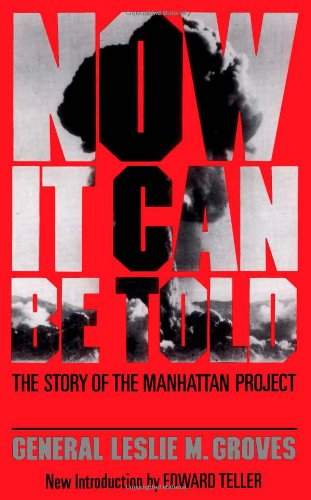 Now it can be told; the story of the Manhattan project.