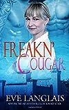 Freakn' Cougar: Volume 6