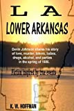 L a Lower Arkansas, K. W. Hoffman, 1490448470