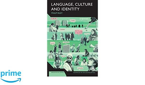 Language, Culture and Identity  An Ethnolinguistic Perspective