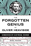 Oliver Heaviside (1850 -1925) was one of the great pioneers of electrical science: his work led to huge advances in communications and became the bedrock of the subject of electrical engineering as it is taught and practiced today. His ideas and orig...