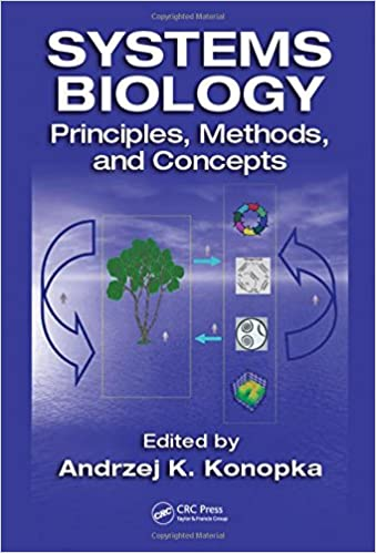 Systems Biology: Principles, Methods, and Concepts - A. Konopka [PDF]