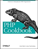 PHP Cookbook, David Sklar, Adam Trachtenberg, 1565926811