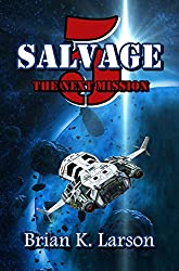 Salvage-5: The Next Mission (First Contact) (Salvage-5 series Book 2)