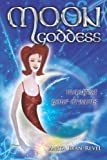 Moon Goddess - Manifest Your Dreams