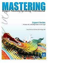 Mastering Dragon NaturallySpeaking by [Williams, Bret]