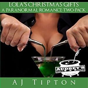 Lola's Christmas Gifts Audiobook