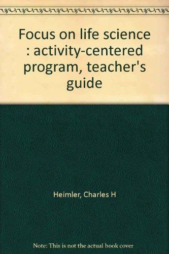 Focus on life science : activity-centered program, teacher's guide