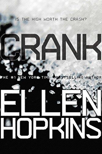 Crank by [Hopkins, Ellen]