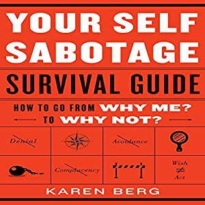 Your Self-Sabotage Survival Guide Audiobook