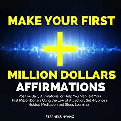Make Your First Million Dollars Affirmations