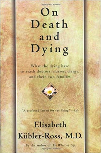 Image result for Elisabeth Kubler-Ross, On Death and Dying