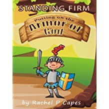 Standing Firm: Putting on the Whole Armor of God