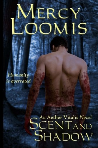 Scent and Shadow: an Aether Vitalis novel ebook
