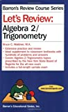 Let's Review Algebra 2/Trigonometry, Bruce Waldner, 0764141864