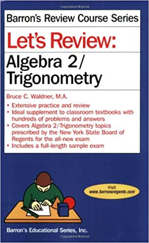 Let's Review Algebra 2/Trigonometry (Let's Review Series