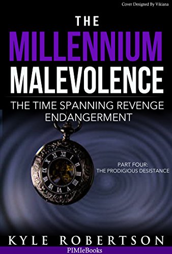 Book: The Millennium Malevolence (Book 4) by Kyle Robertson